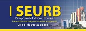 I - Simpósio de Estudos Urbanos:desenvolvimento regional e dinâmica ambiental